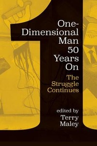 Thumbnail for Terry Maley (ed.), One-Dimensional Man 50 Years On