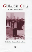 Thumbnail of Peter's Globalizing Cities: A New Spatial Order?